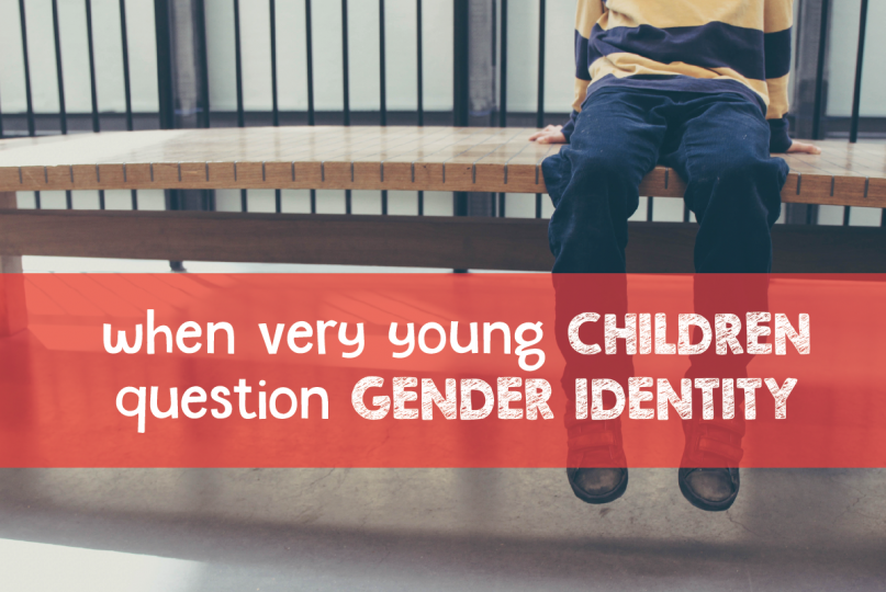 When Young Children Question Gender Identity