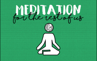 Meditation For The Rest Of Us Header